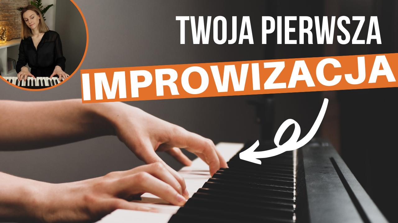 Jak Improwizować Na Pianinie I Tworzyć Piękne Melodie!