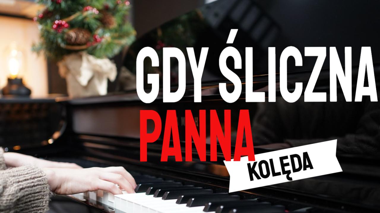 """""""Gdy śliczna Panna"""" na pianinie dla początkujących"""